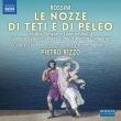 カンタータ『テーティとペレーオの結婚』 ピエトロ・リッツォ&ヴィルトゥオージ・ブルネンシス、エレオノーラ・ベロッチ、メルト・スング、他