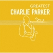 Greatest Charlie Parker