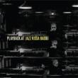 プレイバック・アット・ジャズ喫茶ベイシー 【完全生産限定盤】(180グラム重量盤レコード)