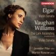 エルガー:ヴァイオリン・ソナタ、ヴォーン・ウィリアムズ:ヴァイオリン・ソナタ、揚げひばり ジェニファー・パイク、マーティン・ロスコー