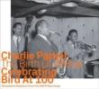 Birth Of Bebop Celebrating Bird At 100 (Savoy Recordings)