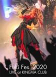Fuki Fes.2020 LIVE at KINEMA CLUB