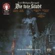 『死の都』全曲 エーリヒ・ラインスドルフ&ミュンヘン放送管弦楽団、ルネ・コロ、キャロル・ネブレット、他(1975 ステレオ)(2SACD)