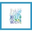 Re:LIVE 【初回限定盤】(+DVD)