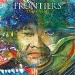FRONTIERS 【初回生産限定盤】(2CD)