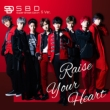 Raise Your Heart <S Ver.>