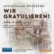 歌劇『おめでとう!』全曲(ドイツ語)ウラディーミル・ストウペル&ポツダム・カンマーアカデミー、オリヴィア・サラゴサ、他(2019 ステレオ)(2CD)