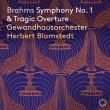 Symphony No.1, Tragic Overture : Herbert Blomstedt / Gewandhaus Orchestra
