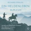 『英雄の生涯』、ブルレスケ マルク・アルブレヒト&オランダ・フィル、デニス・コジュヒン(日本語解説付)