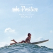 HONEY meets ISLAND CAFE -Be positive-mixed by DJ HASEBE