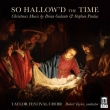 So Hallow' d The Time: R.taylor / Taylor Festival Cho