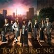 TOKYO SINGING【初回限定映像盤】(+Blu-ray)