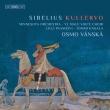 クレルヴォ オスモ・ヴァンスカ&ミネソタ管弦楽団、ヘルシンキ大学男声合唱団