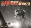 Le Monde Instrumental 1953-1962: Michel Legrand Jazz Et Musiques De Film
