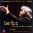 ベルリオーズ:幻想交響曲、ラヴェル:亡き王女のためのパヴァーヌ 小澤征爾&サイトウ・キネン・オーケストラ(2007)