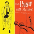 Complete Charlie Parker With Strings (Uhqcd)