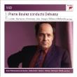 管弦楽曲集、『ペレアスとメリザンド』全曲 ピエール・ブーレーズ&ニュー・フィルハーモニア管弦楽団、エリザベート・ゼーダーシュトレーム、他(5CD)