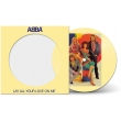 Lay All Your Love On Me (Picture Vinyl)