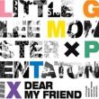 Dear My Friend feat.Pentatonix