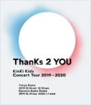 KinKi Kids Concert Tour 2019-2020 ThanKs 2 YOU (Blu-ray)