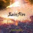 RAIN FIRE -Deluxe Edition-