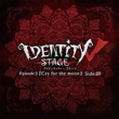 Identity V STAGE Ep3『Cry for the moon』ハンター編主題歌「acclamation」