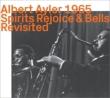 Spirits Rejoice & Bells Revisited