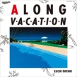 A LONG VACATION VOX 【完全生産限定盤VOX】