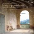 4つの合唱のためのミサ曲〜イタリア旅行記 セバスティアン・ドゥセ&アンサンブル・コレスポンダンス