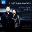 LISZT IMAGINATION〜ヴァイオリンとピアノによる『メフィスト・ワルツ』 パルフェノフ・デュオ