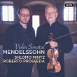 Violin Sonatas: Mintz(Vn)Prosseda(P)