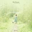 My Route -Eiko Hamamori Best-