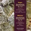 レーガー:ピアノ協奏曲、プフィッツナー:ピアノ協奏曲 ウルリヒ・ウルバン、ハウシルト&ライプツィヒ放送響、ハインツ・レーグナー&ベルリン放送響
