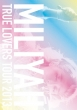 TRUE LOVERS TOUR 2013 [SING for ONE 〜Best Live Selection〜]【期間生産限定盤】