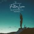 HONEY meets ISLAND CAFE -Future Love -mixed by DJ HASEBE