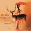 Harry Warren Showcase