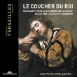 Le Coucher Du Roi-music For Louis 14' s Chamber: