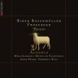 Passion-biber, Froberger, Rosenmuller: Ausonia
