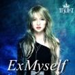 ExMyself (European Special Edition)(輸入/アナログレコード)