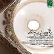 Le Stravaganze-concertos & Sacred Motets: Furnari / Ensemble Gli Invaghiti