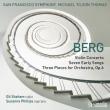 ヴァイオリン協奏曲、3つの小品、7つの初期の歌曲 マイケル・ティルソン・トーマス&サンフランシスコ交響楽団、ギル・シャハム、スザンナ・フィリップス