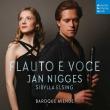 Flauto E Voce: Elsing(S)Nigges(Rec)/ Baroque Avenue
