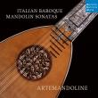 Italian Baroque Mandolin Sonatas: Artemandoline