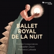 Le Ballet Royal de la nuit : Sebastien Dauce / Ensemble Correspondances (2017 Live)(3CD+DVD)