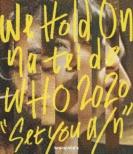 """brainchild' s We Hold On na tei de WHO 2020 """"Set you a/n"""""""