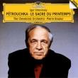 『春の祭典』『ペトルーシュカ』 ピエール・ブーレーズ&クリーヴランド管弦楽団(1991)