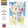 兵士の物語 イーゴリ・マルケヴィチ&アンサンブル・ド・ソリスト、ジャン・コクトー、ピーター・ユスティノフ、他