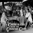 Chemtrails Over The Country Club (アナログレコード)