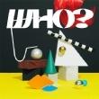 WHO? 【初回生産限定盤】(+DVD)