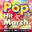 2021 Pop Hit March